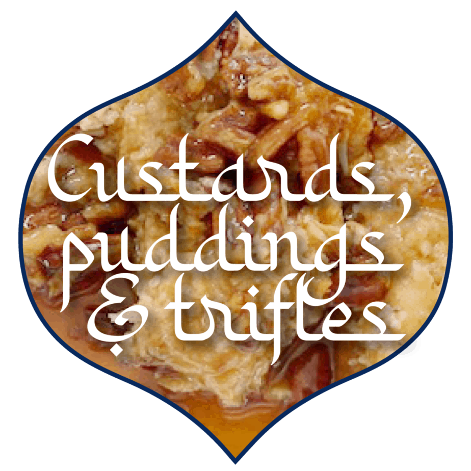 Custards, Puddings, and Trifles